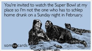 invited-watch-place-not-super-bowl-ecard-someecards