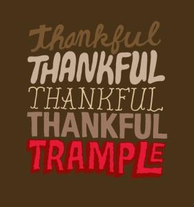 thankful trample