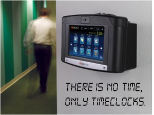 there is no time - only timeclocks