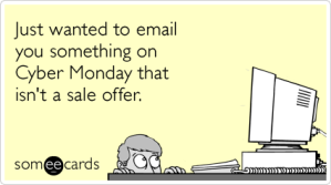 email-deals-cyber-monday-thinking-of-you-ecards-someecards